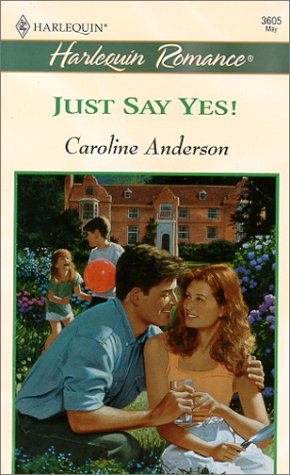 Just Say Yes! (0373036051) by Anderson