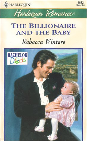 9780373036325: The Billionaire and the Baby