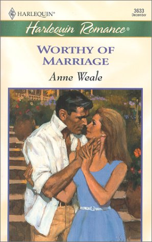 9780373036332: Worthy Of Marriage (Romance, 3633)