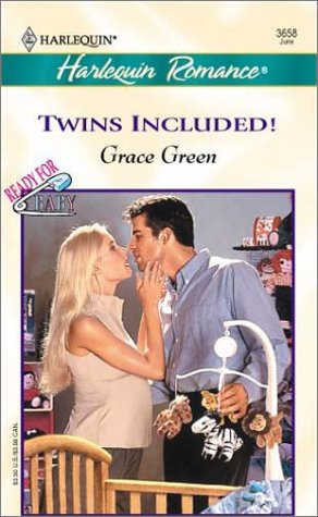 Twins Included (Harlequin Romance, No. 3658): Grace Green
