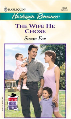 Wife He Chose (Cowboy Grooms Wanted!) (Romance,: Fox, Susan