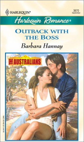 Outback With The Boss (The Australians) (Romance, 3670)