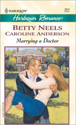 9780373036745: Marrying a Doctor (Harlequin Romance)