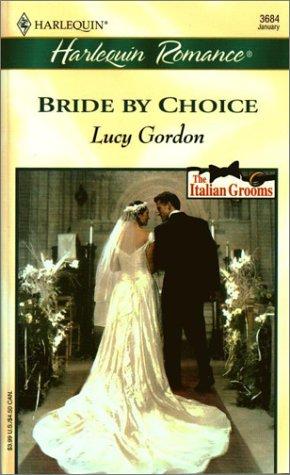 Bride By Choice (Italian Grooms): Gordon, Lucy