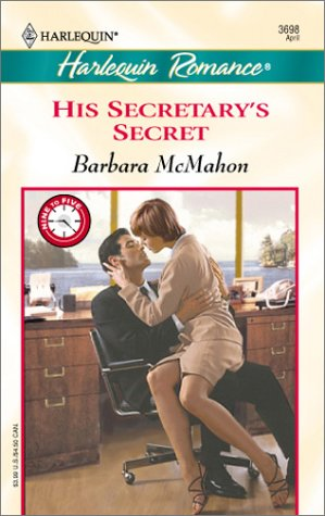 His Secretary's Secret (9 to 5) (0373036981) by McMahon, Barbara