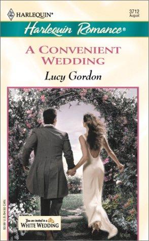 A Convenient Wedding: White Wedding: Gordon, Lucy