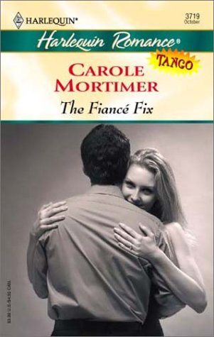 9780373037193: The Fiance Fix (Tango)