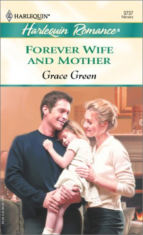 9780373037377: Forever Wife and Mother