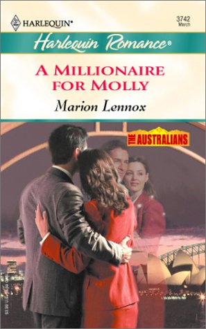 9780373037421: A Millionaire for Molly (The Australians)