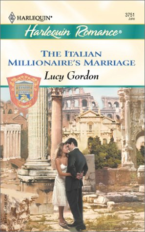 9780373037513: The Italian Millionaire's Marriage