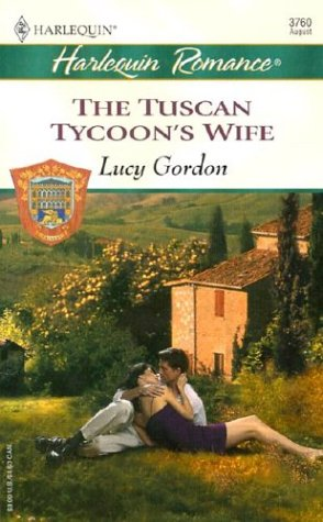 9780373037605: The Tuscan Tycoon's Wife