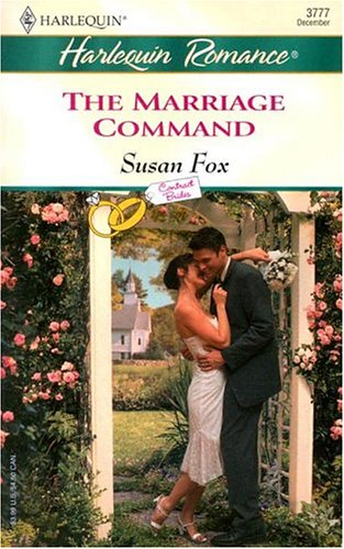 9780373037773: The Marriage Command: Contract Brides
