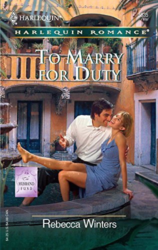 9780373038350: To Marry for Duty: The Husband Fund (Harlequin Romance)