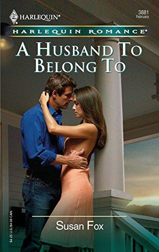 9780373038817: A Husband To Belong To