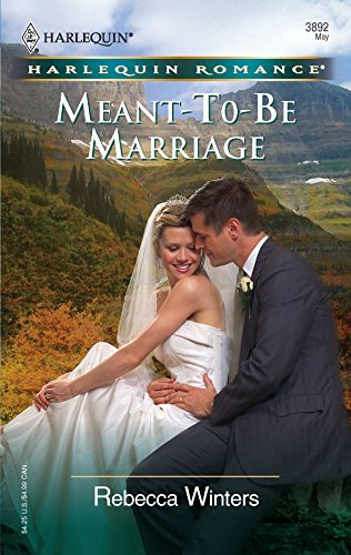 9780373038923: Meant-To-Be Marriage (Harlequin Romance)