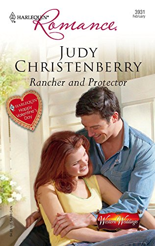 Rancher And Protector: Judy Christenberry