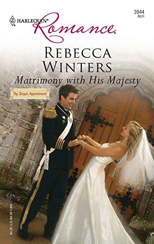 9780373039449: Matrimony With His Majesty
