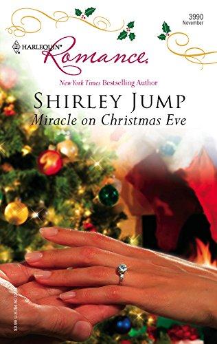 Miracle On Christmas Eve (Harlequin Romance): Shirley Jump