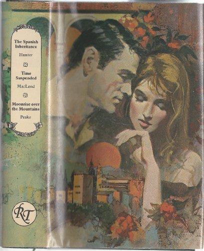 Romance Treasury: The Spanish Inheritance, Time Suspended,: Jean S. MacLeod,