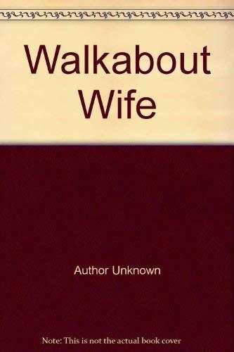 Romance Treasury: Walkabout Wife by Dorothy Cork;: Dorothy Cork, Jeneth