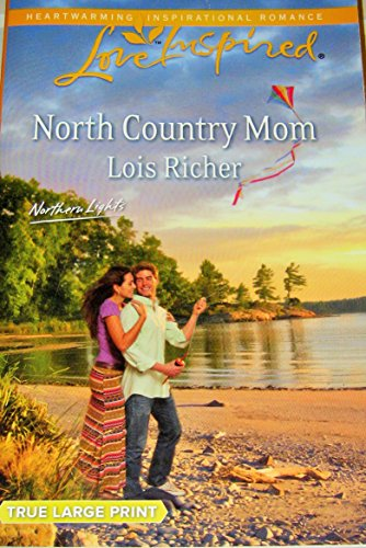 9780373042883: North Country Mom (Love Inspired/Northern Lights) True Large Print