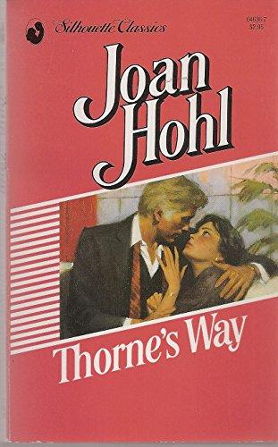 9780373046362: Thorne's Way (Silhouette Classics)