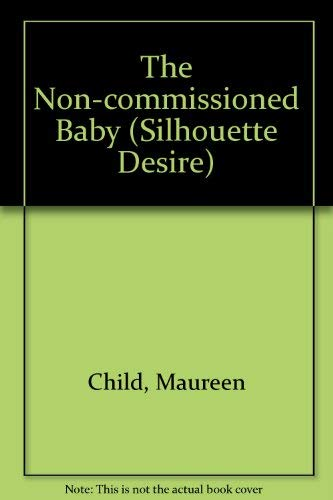 9780373046997: The Non-Commissioned Baby