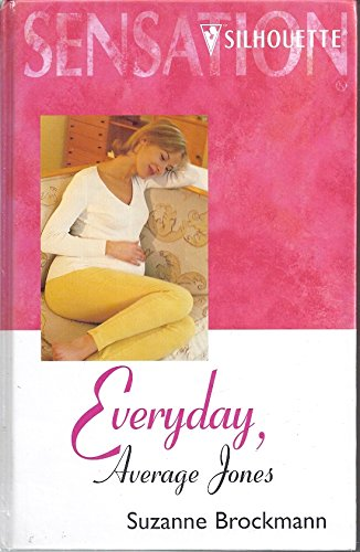 Everyday, Average Jones (Sensation) (0373047002) by Suzanne Brockmann