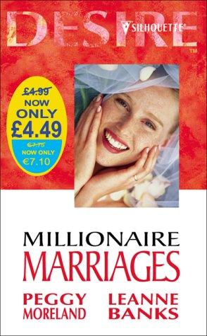 9780373047468: Millionaire Marriages (Silhouette Desire)