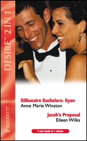 Millionaire's Marriage Deal (Silhouette Desire) (9780373047673) by Anne Marie Winston; Eileen Wilks