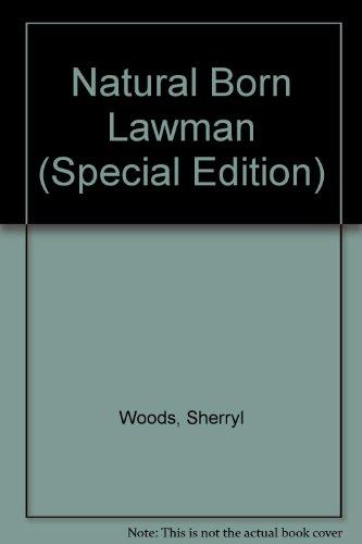 9780373047857: Natural Born Lawman