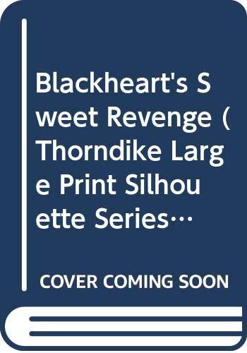 9780373048045: Blackhawk's Sweet Revenge (Large Print Silhouette)