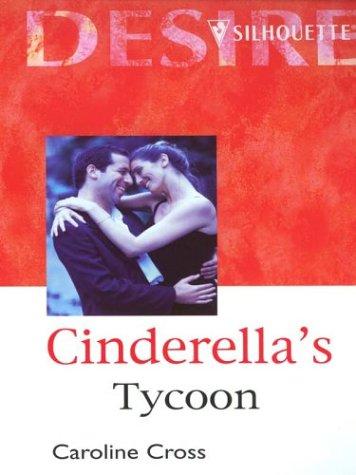 9780373048427: Cinderellas Tycoon