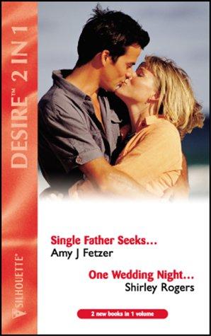 9780373048571: Single Father Seeks....: AND