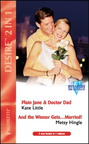 """9780373048670: Plain Jane and Doctor Dad: AND """" And the Winner Gets...Married! """" by Metsy Hingle (Desire)"""