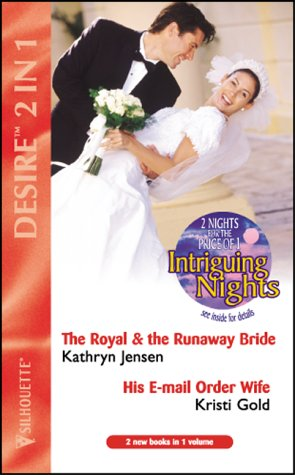 The Royal and the Runaway Bride: AND: Kathryn Jensen, Kristi