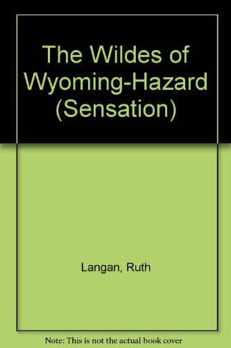 9780373048953: Wildes of Wyoming: Hazard