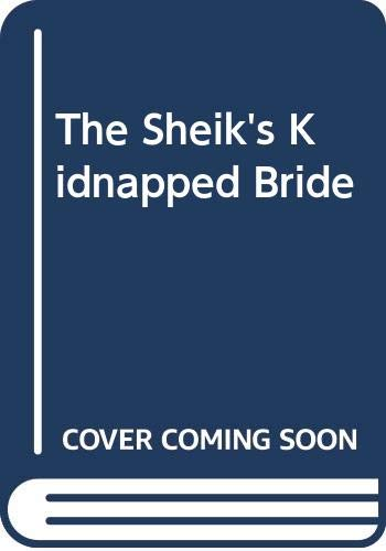 9780373049059: Sheikh's Kidnapped Bride