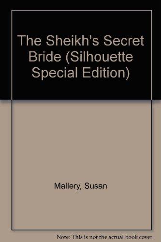 9780373049097: The Sheikh's Secret Bride