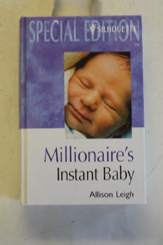 9780373049165: Millionaire's Instant Baby (Silhouette Special Edition)