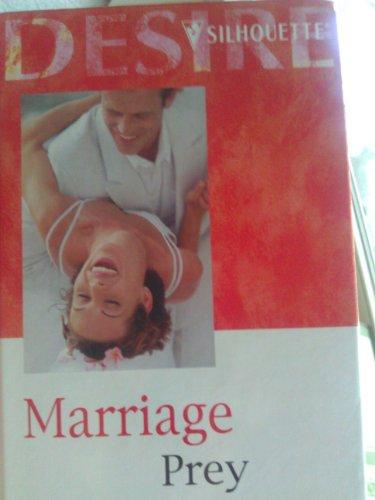 9780373049219: Marriage Prey