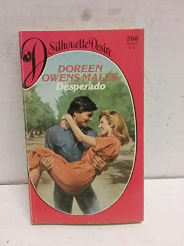 Desperado (An Indian Romance) (Silhouette Desire #260)