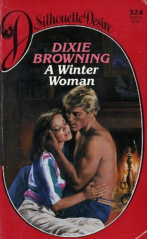 9780373053247: A Winter Woman (Silhouette Desire #324)