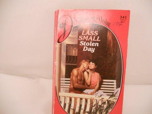 Stolen Day (Silhouette Desire #341): Small, Lass