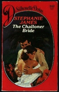 9780373053421: The Challoner Bride (Silhouette Desire)