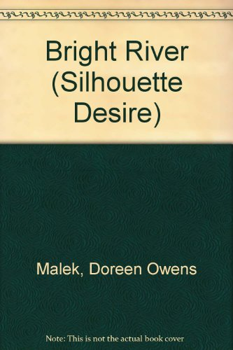 Bright River (Silhouette Desire): Malek, Doreen Owens