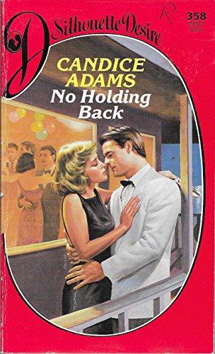 No Holding Back (Silhouette Desire): Adams, Candice