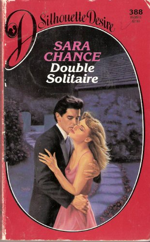 Double Solitaire (Silhouette Desire): Chance, Sara