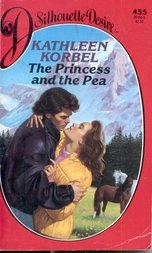 Princess & The Pea (Silhouette Desire): Kathleen Korbel