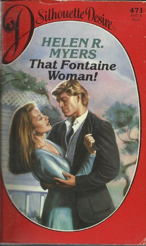 9780373054718: That Fontaine Woman (Silhouette Desire, No 471)